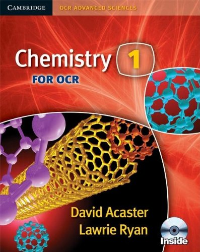 Chemistry 1 for OCR Student Book with CD-ROM By David Acaster