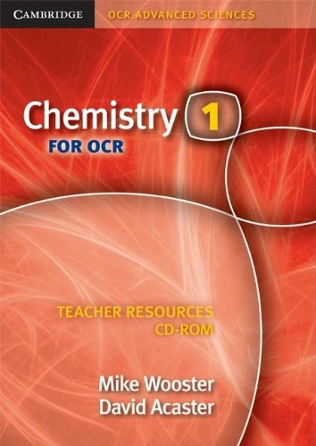 Chemistry 1 for OCR Teacher Resources CD-ROM By Mike Wooster