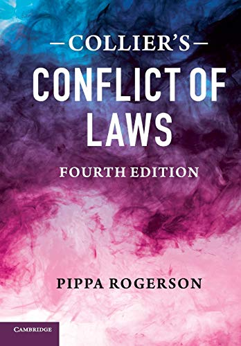 Collier's Conflict of Laws By Pippa Rogerson (University of Cambridge)
