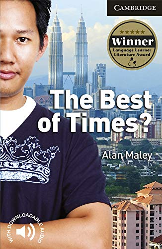 The Best of Times? Level 6 Advanced Student Book By Alan Maley