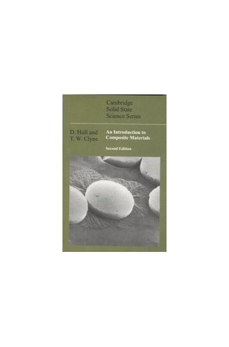 AN INTRODUCTION TO COMPOSITE MATERIALS 2/ED By HULL