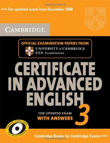 Cambridge Certificate in Advanced English 3 for Updated Exam Student's Book with answers By Cambridge ESOL
