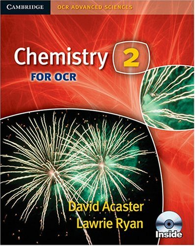Chemistry 2 for OCR Student Book with CD-ROM By David Acaster