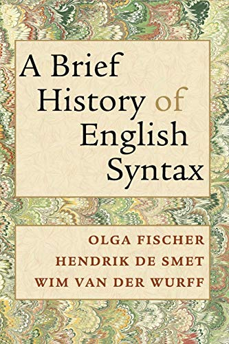 A Brief History of English Syntax By Olga Fischer