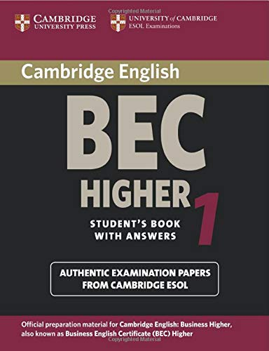 Cambridge Bec Higher 1: Practice Tests from the University of Cambridge Local Examinations Syndicate (BEC Practice Tests) By University of Cambridge Local Examinations Syndicate