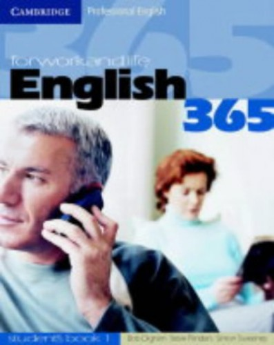 English365 1 Student's Book: For Work and Life (Cambridge Professional English) By Bob Dignen