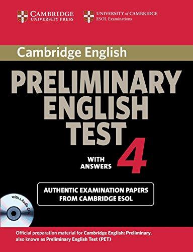 Cambridge Preliminary English Test 4 Self-study Pack By Cambridge ESOL
