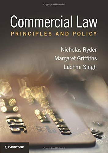 Commercial Law: Principles and Policy by Nicholas Ryder