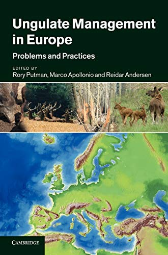Ungulate Management in Europe By Edited by Rory Putman (Manchester Metropolitan University)