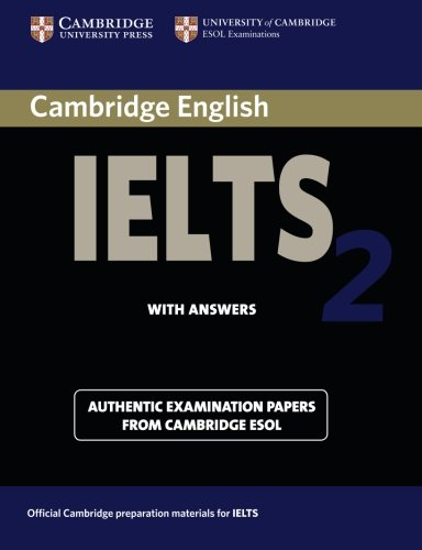 Cambridge IELTS 2 Student's Book with Answers By University of Cambridge Local Examinations Syndicate