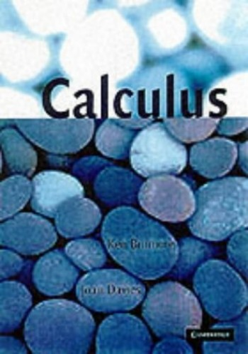 Calculus: Concepts and Methods By Ken Binmore (University College London)
