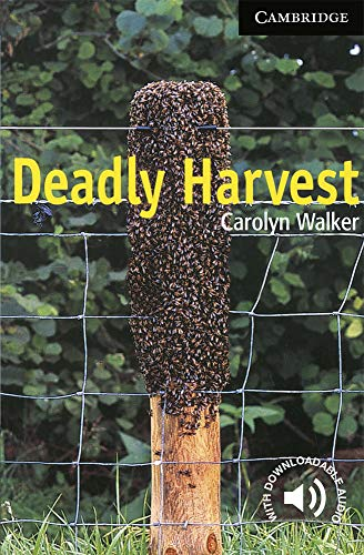 Deadly Harvest Level 6 (Cambridge English Readers) By Carolyn Walker