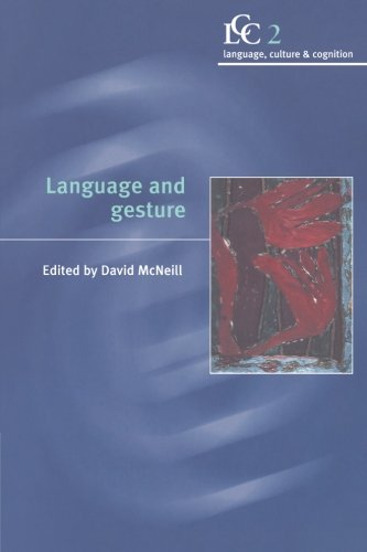 Language and Gesture By David McNeill (University of Chicago)