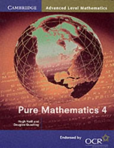 Pure Mathematics 4 By Hugh Neill