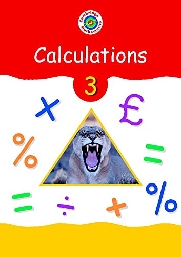 Cambridge Mathematics Direct 3 Calculations Pupil's textbook By Edited by Jane Crowden