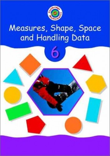 Cambridge Mathematics Direct 6 Measures, Shape, Space and Handling Data Pupil's book By Edited by Jane Crowden