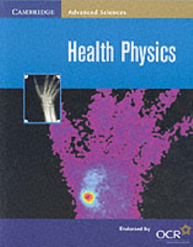Health Physics (Cambridge Advanced Sciences) By Andrew McCormick
