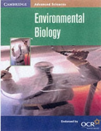 Environmental Biology (Cambridge Advanced Sciences) By Michael J. Reiss
