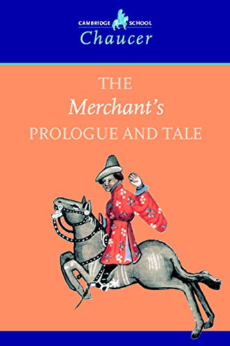 The Merchant's Prologue and Tale By Geoffrey Chaucer