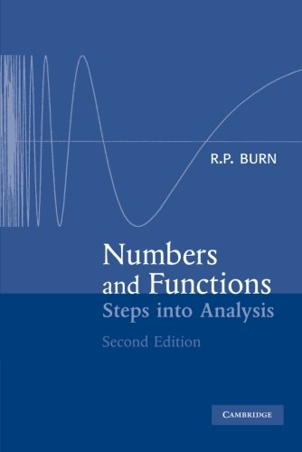 Numbers and Functions By R. P. Burn (University of Exeter)