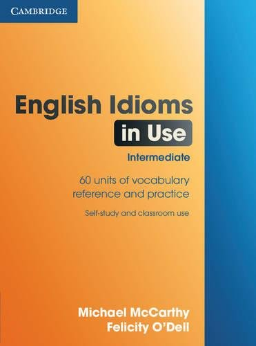 English Idioms in Use Intermediate By Michael McCarthy