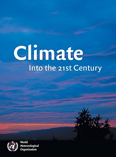 Climate: Into the 21st Century By Edited by William Burroughs