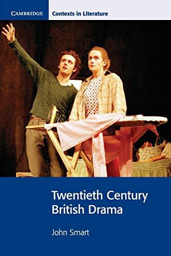 Twentieth Century British Drama By John Smart