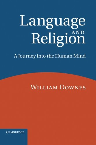 Language and Religion By William Downes (Senior Fellow)