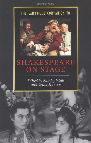 The Cambridge Companion to Shakespeare on Stage by Stanley Wells