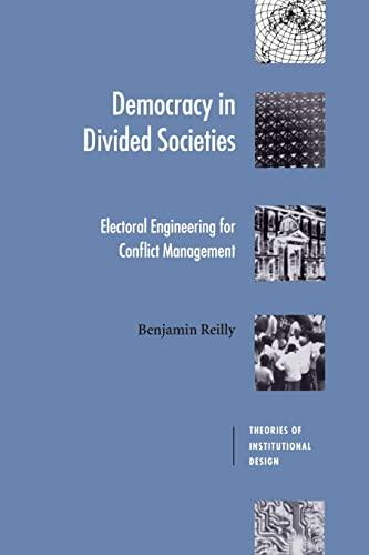 Democracy in Divided Societies By Benjamin Reilly