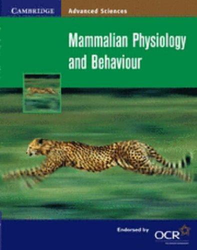 Mammalian Physiology and Behaviour By Mary Jones