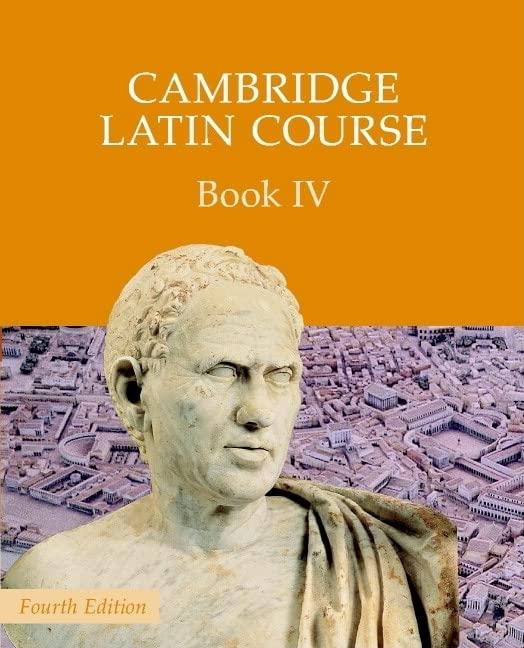 Cambridge Latin Course Book 4 Student's Book By Cambridge School Classics Project