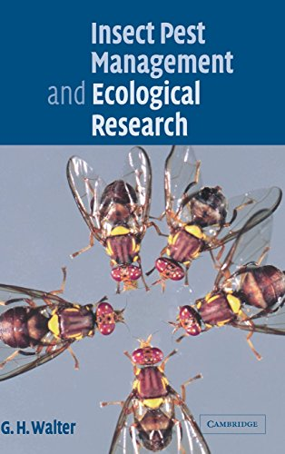 Insect Pest Management and Ecological Research By G. H. Walter (University of Queensland)