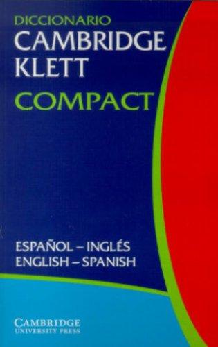 Diccionario Cambridge Klett Compact Espanol-Ingles/English-Spanish By Patrick Gillard