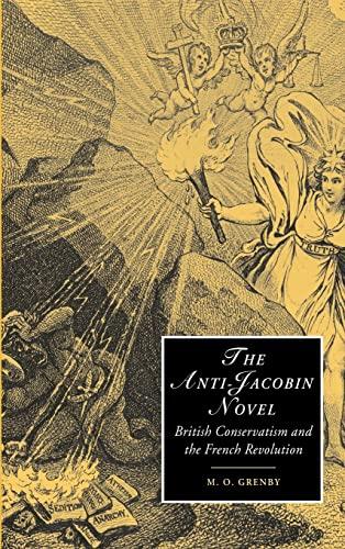The Anti-Jacobin Novel By M. O. Grenby (De Montfort University, Leicester)