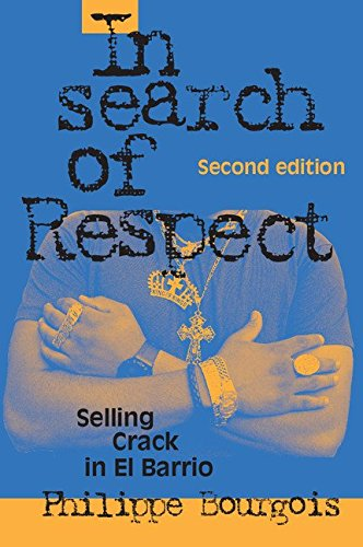 In Search of Respect By Philippe I. Bourgois