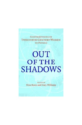 Out of the Shadows By Edited by Nina Byers (University of California, Los Angeles)
