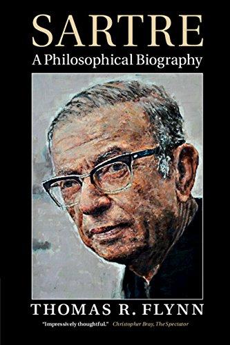 Sartre By Thomas R. Flynn (Emory University, Atlanta)