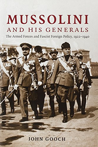 Mussolini and his Generals By John Gooch (University of Leeds)