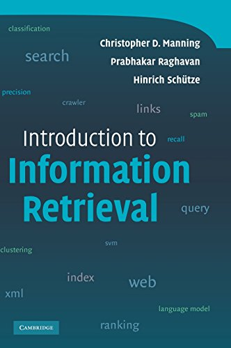 Introduction to Information Retrieval By Christopher D. Manning (Stanford University, California)