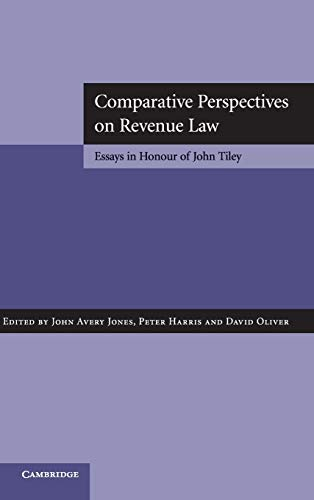 Comparative Perspectives on Revenue Law By Edited by John Avery Jones
