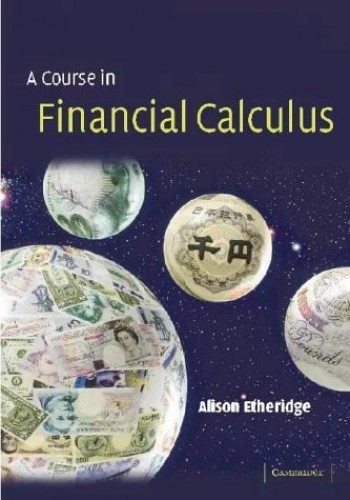 A Course in Financial Calculus By Alison Etheridge (University of Oxford)