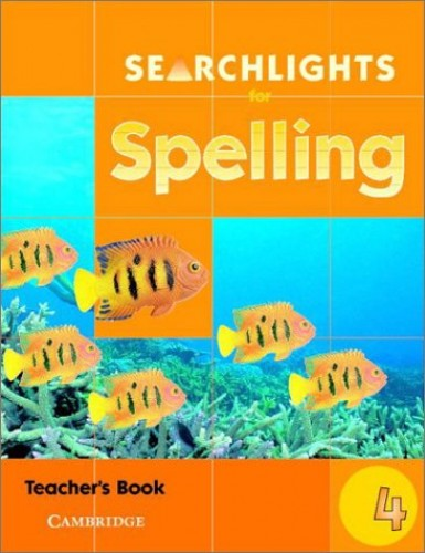 Searchlights for Spelling Year 4 Teacher's Book By Chris Buckton