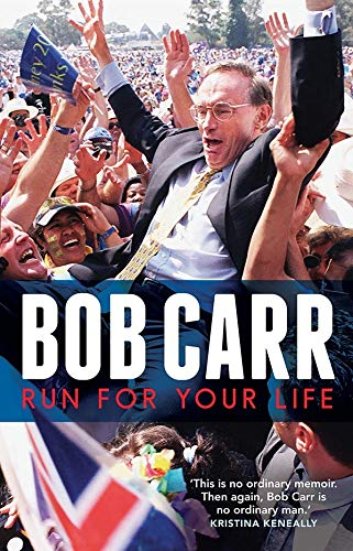 Run for Your Life By Bob Carr