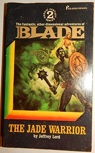 The Jade Warrior (Blade Heroic Fantasy Series 2) By Jeffrey Lord