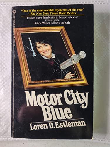 Motor City Blue By Author Loren D Estleman