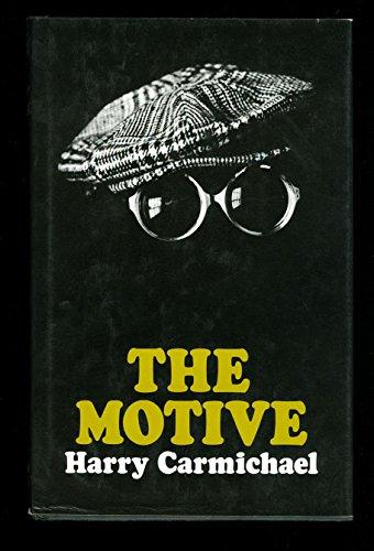 The Motive By Harry Carmichael