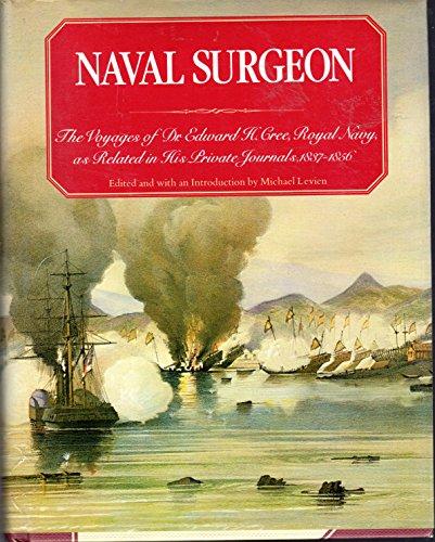 Naval Surgeon By Edward H Cree
