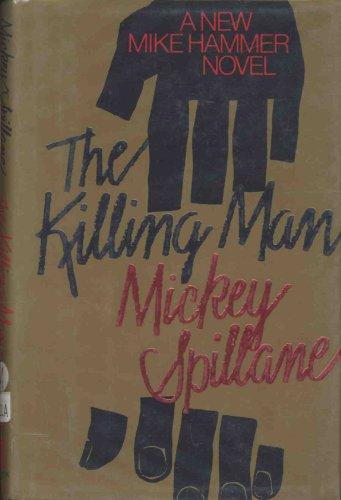 Spillane Mickey : Killing Man (Hbk) By Mickey Spillane