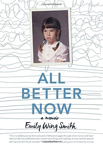 All Better Now By Emily Wing Smith